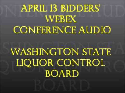 Washington State  Liquor Control  Board April 13,2012 Bidders  WebEx  Conference AUDIO
