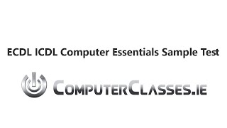ECDL ICDL Computer Essentials Diagnostic Sample Test