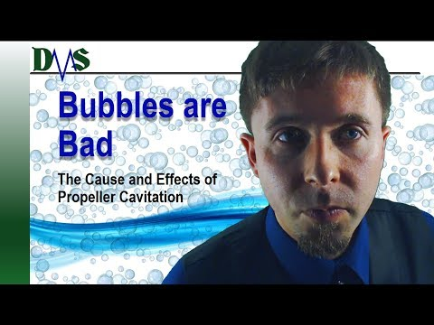 Bubbles Are Bad:  The Cause and Effects of Propeller Cavitation