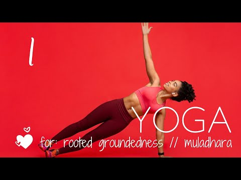 Yoga for Safety & Security, A Root Chakra Practice