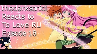 Blind Commentary: To Love Ru Episode 18