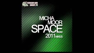 Download Micha Moor - Space 2011 (Micha Moor Rework) MP3 song and Music Video