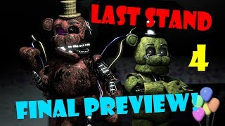 [SFM FNAF] Last Stand 4 (Final Preview)