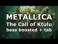 Metallica The Call Of Ktulu Enhanced Bass Track Of Cliff Burton Bass Tabs Play Along mp3