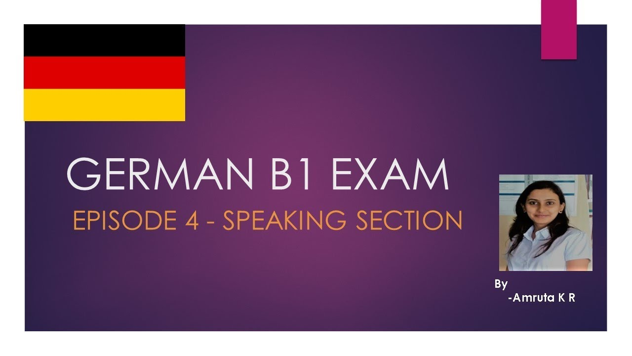 Goethe Institutes German B1 Exam Episode 5 Speaking Section