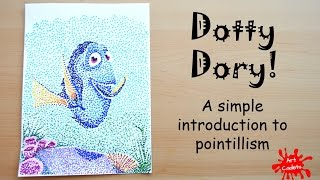 Drawing Dory- A simple introduction to pointillism or Dot Art