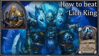 Better way to kill Lich King by Warrior deck [Hearthstone]
