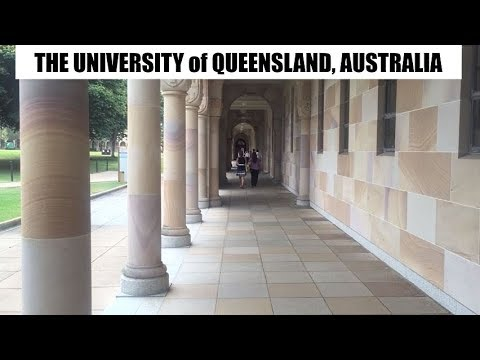 The University of Queensland, St Lucia Campus, Australia