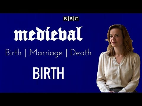 BBC Medieval Lives: Birth, Marriage, Death Documentary - Episode 1 - Birth