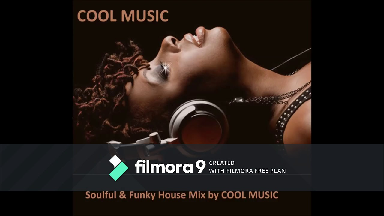 Soulful Funky House Mix' by cool music