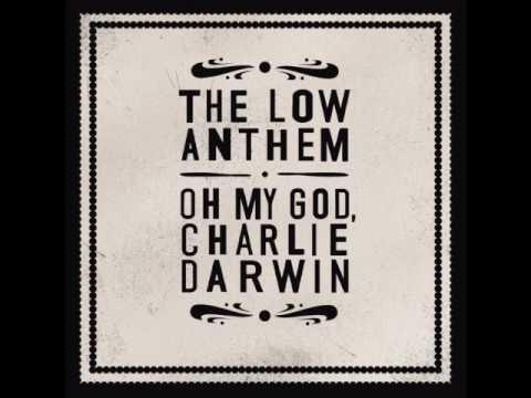 The Low Anthem - Omgcd mp3