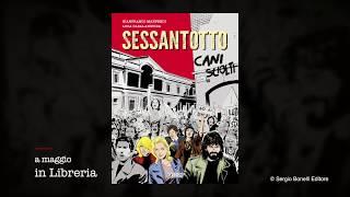Cani Sciolti. Sessantotto - Trailer!