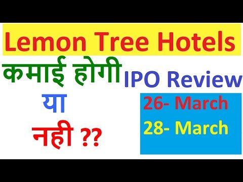 Lemon Tree Hotels IPO Review    Lemon Tree Hotel IPO Details