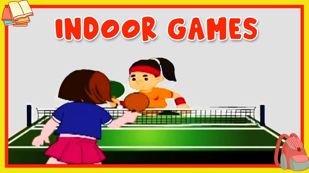 Learn About Indoor Games - Preschool Learning For Kids ...