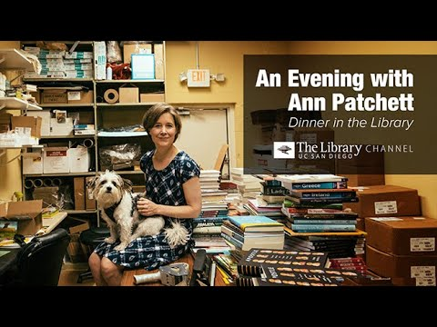 An Evening with Ann Patchett -- Dinner in the Library 2017