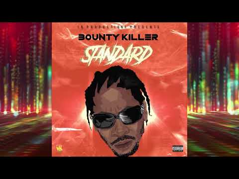 Bounty Killer - Standard (Official Audio)