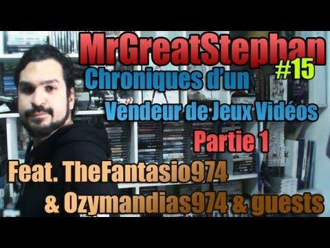 #15 : Vendeur de Jeux Vidéos #1 Feat. TheFantasio974 & Ozymandias974