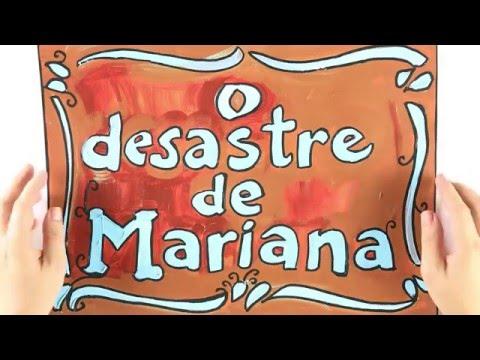 Entenda o desastre de Mariana