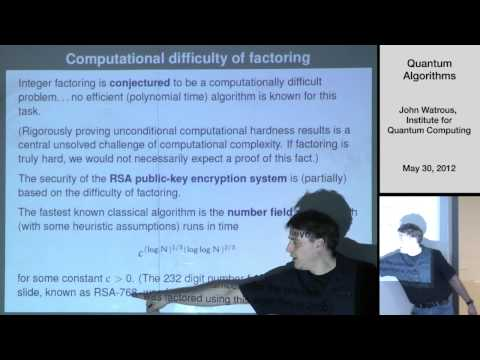 Quantum Algorithms - John Watrous - USEQIP 2012
