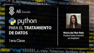 Curso Gratuito de Python para el tratamiento de datos  Clase 1/2