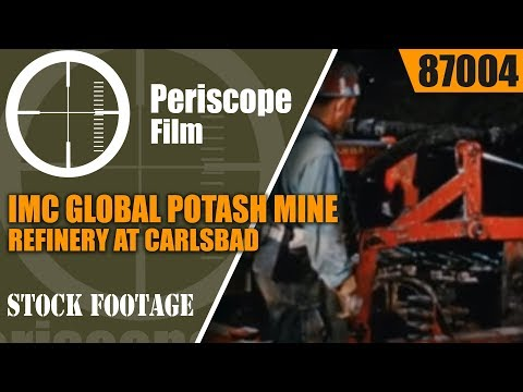 IMC GLOBAL POTASH MINE AND REFINERY AT CARLSBAD, NEW MEXICO 1950s MOVIE 87004