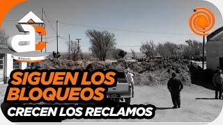 """Siguen los bloqueos en San Luis: """"Hay gente que está a metros de su familia y no se pueden ver"""""""