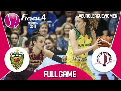 LIVE🔴 - Sopron Basket (HUN) v Yakın Doğu Üniversitesi (TUR) - Semi-Final - Euroleague Women 2017-18