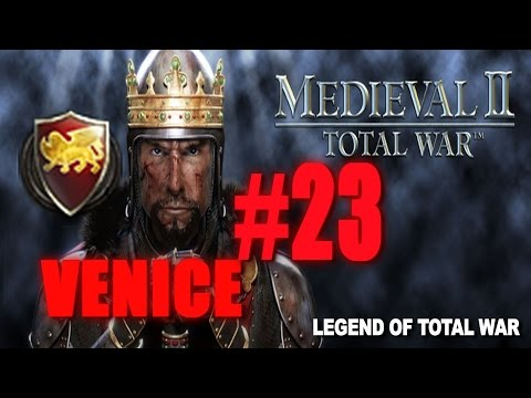 [#23] VENICE CAMPAIGN - Medieval 2 Total War Gameplay