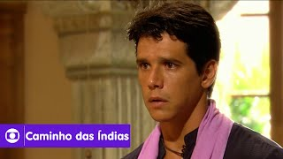 Caminho das Índias: capítulo 21 da novela, segunda, 24 de agosto, na Globo