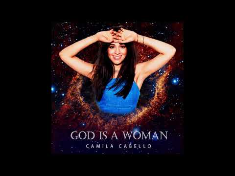 Camila Cabello _ God Is A Woman (Snippet)