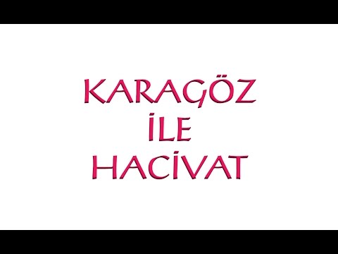 Karagöz Hacivat Fragman