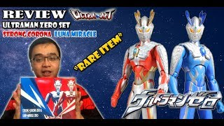 REVIEW ULTRA ACT LIMITED RARE - ULTRAMAN ZERO STRONG CORONA AND LUNA MIRACLE