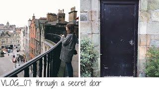 07: Through a secret door! // Exploring Edinburgh