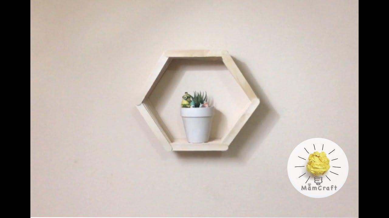 [#1] Hướng dẫn làm kệ treo tường bằng que kem cực đẹp | How to make wall shelf with ice cream
