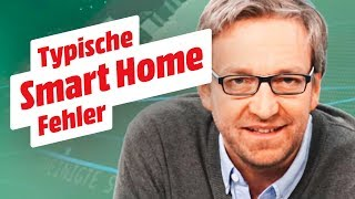 Wie vermeidet man die größten Fehler im Smart Home? | MediaMarkt Smart Wohnen