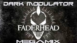 Faderhead Megamix From DJ DARK MODULATOR