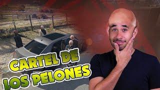 EL CARTEL DE LOS PELONES - EL INICIO (GTA V ROLE PLAY)
