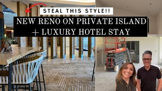 NEW RENO ON PRIVATE ISLAND + LUXURY HOTEL STAY | STEAL THE STYLE | MODERN LUXURY | BUDGET FRIENDLY