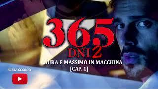 365 DNI 2 [THIS DAY] - Laura e Massimo in Macchina