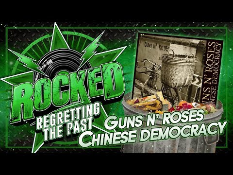 Guns N' Roses – Chinese Democracy | Regretting The Past | Rocked
