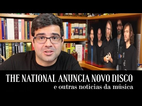 The National anuncia novo disco e outras notícias da música | Notícias | Alta Fidelidade