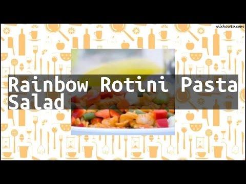 Recipe Rainbow Rotini Pasta Salad