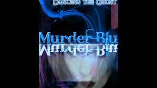 Murder Blu - The Wanderer