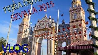 Feria de Abril de Sevilla 2015 - VLOG Atracciones