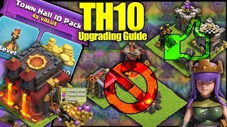 ULTIMATE TH10 [Town Hall 10] Upgrading Guide! Free Lvl 2 Inferno? Do's And Dont's - Clash Of Clans