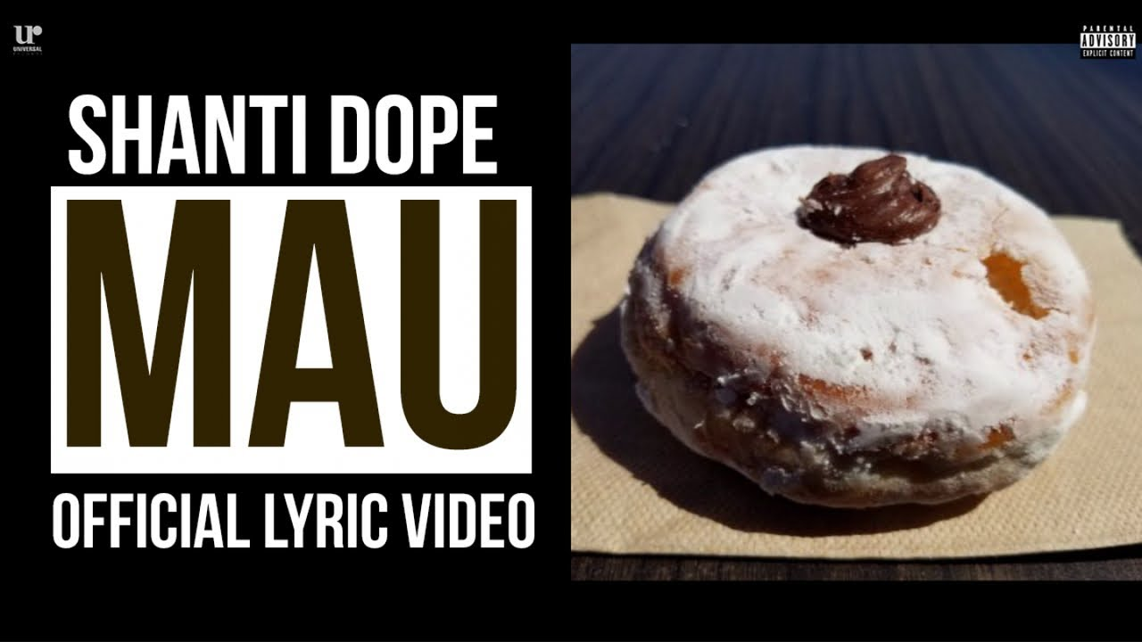 Shanti Dope — Mau (Official Lyric Video)