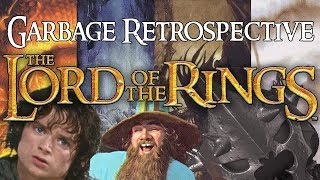 Garbage Retrospective To The Lord Of The Rings