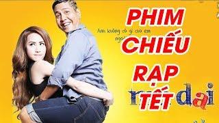 Phim Chiếu Rạp Tết Việt Nam - Phim Hài Hoài Linh, Hari Won, Thái Hòa, Ngân Khánh Hay Nhất