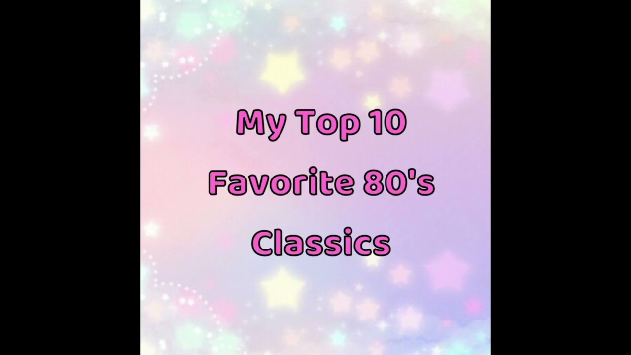 Download JCH 007 Presents My Top 10 Favorite 80's Classics