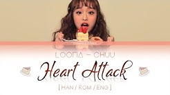 LOONA Chuu - Heart Attack LYRICS [Color Coded Han/Rom/Eng] (LOOΠΔ/이달의 소녀/츄 )